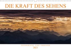 Die Kraft des Sehens – Fotografie und Emotion (Wandkalender 2021 DIN A3 quer) von Günter Zöhrer,  Dr.