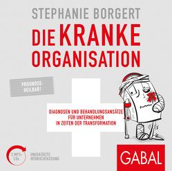 Die kranke Organisation von Borgert,  Stephanie, Grawe,  Susanne, Pliquet,  Moritz, Schulze,  Sandra