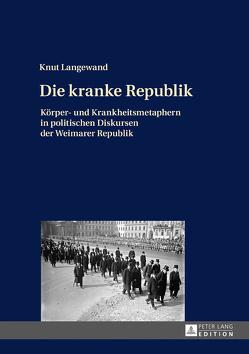 Die kranke Republik von Langewand,  Knut