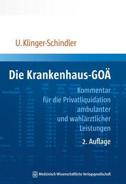 Die Krankenhaus-GOÄ von Klinger-Schindler ,  Ursula