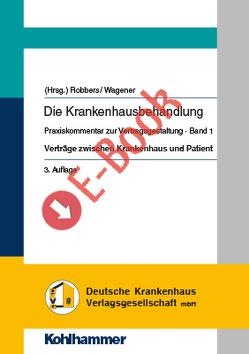 Die Krankenhausbehandlung Band 1 von Robbers,  Joerg, Wagener,  Andreas