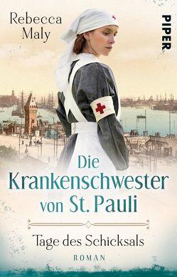 Die Krankenschwester von St. Pauli – Tage des Schicksals von Maly,  Rebecca