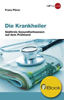 Die Krankheiler von Langbein,  Kurt, Plörer,  Franz