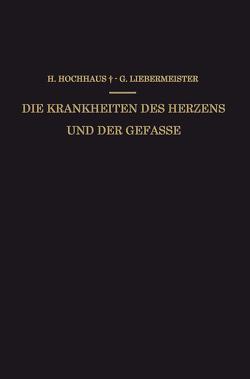 Die Krankheiten des Herzens und der Gefässe von Hochhaus,  Heinrich, Liebermeister,  Gustav