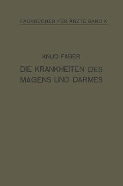 Die Krankheiten des Magens und Darmes von Faber,  Knud, Scholz,  H