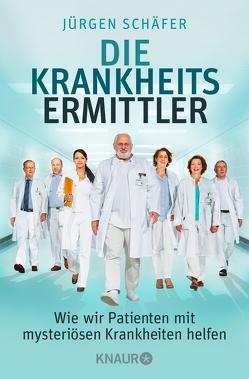 Die Krankheitsermittler von Schäfer,  Jürgen