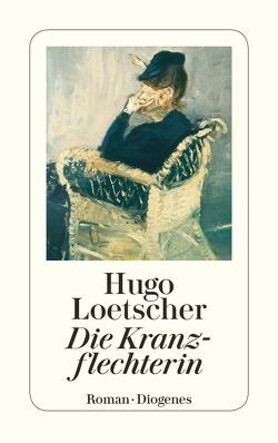 Die Kranzflechterin von Loetscher,  Hugo