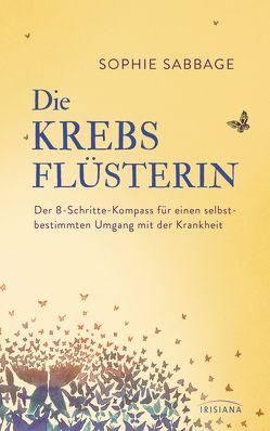 Die Krebsflüsterin von Kretschmer,  Ulrike, Sabbage,  Sophie