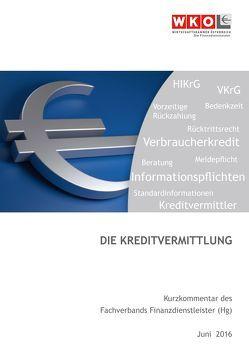 Die Kreditvermittlung von Bohrn,  Philipp H., Siemaszko,  Sandra