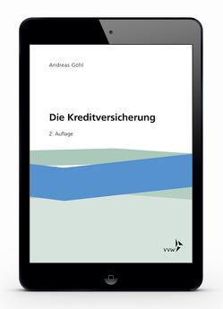Die Kreditversicherung von Göhl,  Andreas