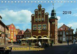 Die Kreisstadt Meppen (Tischkalender 2019 DIN A5 quer) von Wösten,  Heinz