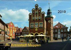 Die Kreisstadt Meppen (Wandkalender 2019 DIN A2 quer) von Wösten,  Heinz