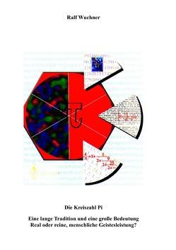 Die Kreiszahl Pi von Wuchner,  Ralf