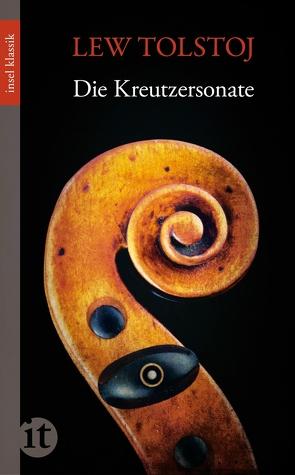 Die Kreutzersonate von Luther,  Arthur, Tolstoj,  Lew