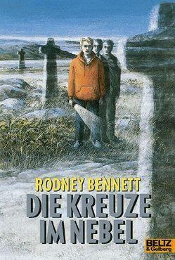 Die Kreuze im Nebel von Bennett,  Rodney, Lenz,  Susanne, Verlag Freies Geistesleben