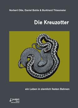 Die Kreuzotter von Bohle,  Daniel, Otte,  Norbert, Thiesmeier,  Burkhard