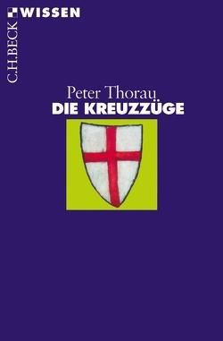 Die Kreuzzüge von Thorau,  Peter