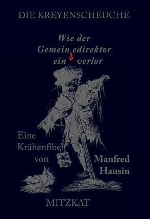 Die Kreyenscheuche von Hausin,  Manfred