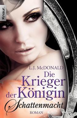 Die Krieger der Königin: Schattenmacht von Lamatsch,  Vanessa, McDonald,  L. J.