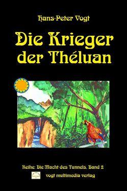 Die Krieger der Théluan von Vogt,  Hans P