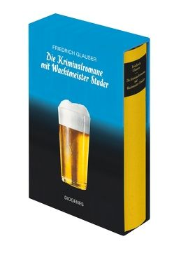 Die Kriminalromane mit Wachtmeister Studer von Glauser,  Friedrich