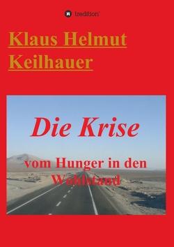 Die Krise von Keilhauer,  Klaus Helmut
