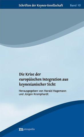 Die Krise der europäischen Integration aus keynesianischer Sicht von Hagemann,  Harald, Kromphardt,  Jürgen