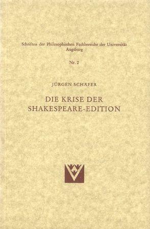 Die Krise der Shakespeare-Edition von Schäfer,  Jürgen