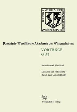 Die Krisis der Volkskirche — Zerfall oder Gestaltwandel? von Wendland,  Heinz-Dietrich