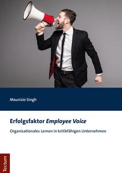 Die Kritikfähigkeit des Unternehmens und organisationales Lernen von Singh,  Maurizio