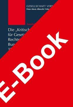 """Die """"Kritische Vierteljahresschrift für Gesetzgebung und Rechtswissenschaft"""" in der Bundesrepublik Deutschland 1986-2011 von Albrecht,  Peter-Alexis, Voßberg,  Annabelle"""