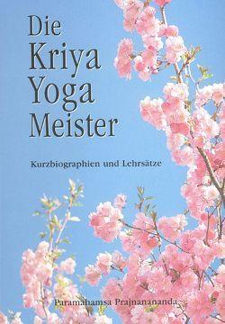 Die Kriya Yoga Meister von Paramahamsa,  Prajnanananda