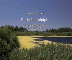 Die Krötenkönigin von Westphal,  Dagmar