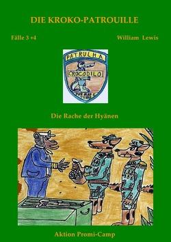 Die Kroko-Patrouille / Die Kroko-Patrouille Band 2: Die Rache der Hyänen von Lewis,  William