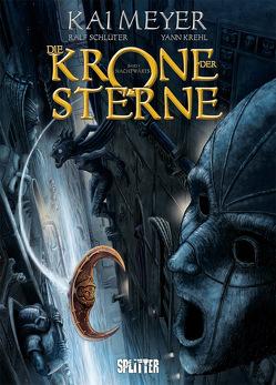 Die Krone der Sterne (Comic). Band 1 (von 3) von Krehl,  Yann, Meyer,  Kai, Schlüter,  Ralf