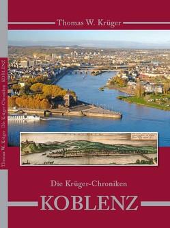 Die Krüger Chroniken von Krüger,  Thomas W.