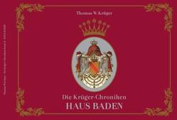 Die Krüger-Chroniken von Krüger,  Thomas W.