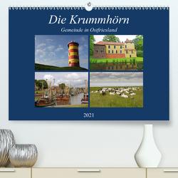 Die Krummhörn Gemeinde in Ostfriesland (Premium, hochwertiger DIN A2 Wandkalender 2021, Kunstdruck in Hochglanz) von Poetsch,  Rolf