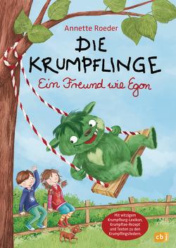 Die Krumpflinge – Ein Freund wie Egon von Korthues,  Barbara, Roeder,  Annette
