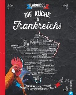 Die Küche Frankreichs von Ertl,  Helmut, Larousse,