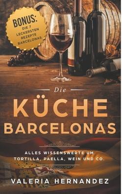Die Küche Barcelonas von Hernandez,  Valeria