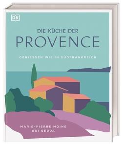 Die Küche der Provence von Gedda,  Gui, Moine,  Marie-Pierre