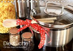 Die Küche. Ort der Gaumenfreuden (Tischkalender 2021 DIN A5 quer) von Stanzer,  Elisabeth