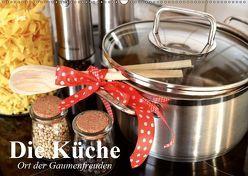 Die Küche. Ort der Gaumenfreuden (Wandkalender 2019 DIN A2 quer) von Stanzer,  Elisabeth