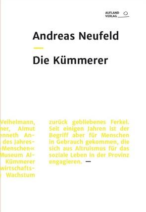 Die Kümmerer von Andreas,  Neufeld