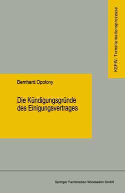 Die Kündigungsgründe des Einigungsvertrages von Opolony,  Bernhard
