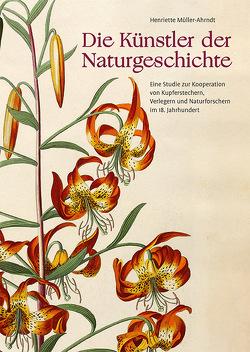 Die Künstler der Naturgeschichte von Müller-Ahrndt,  Henriette