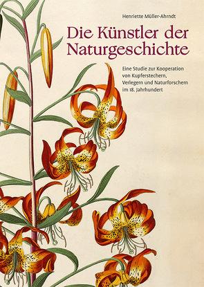 Die Künstler der Naturgeschichte von Dickel,  Hans, Müller-Ahrndt,  Henriette, Nickelsen,  Kärin