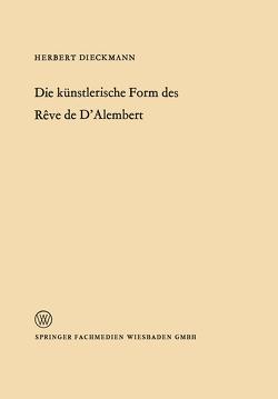 Die künstlerische Form des Rêve de D'Alembert von Dieckmann,  Herbert