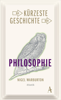 Die kürzeste Geschichte der Philosophie von Gittinger,  Antoinette, Warburton,  Nigel